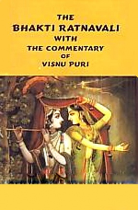 The Bhakti Ratnavali with the Commentary of Visnu Puri