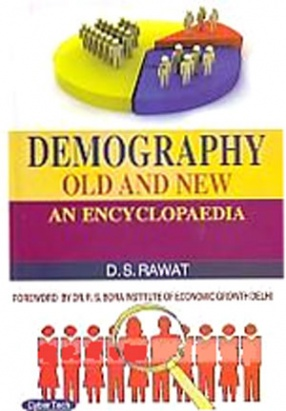 Demography: Old and New: An Encyclopaedia (In 3 Volumes)