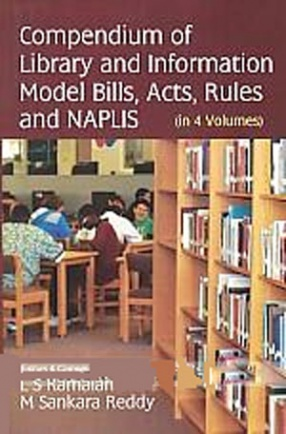 Compendium of Library and Information Model Bills, Acts, Rules and NAPLIS (In 4 Volumes)