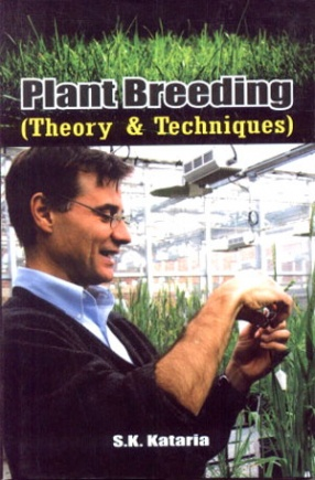 Plant Breeding: Theory and Techniques