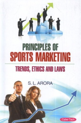 Principles of Sports Marketing: Trends, Ethics and Laws