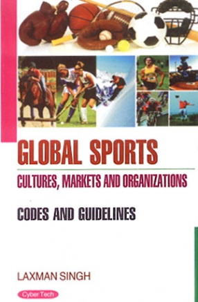 Global Sports Cultures, Markets and Organizations: Codes and Guidelines