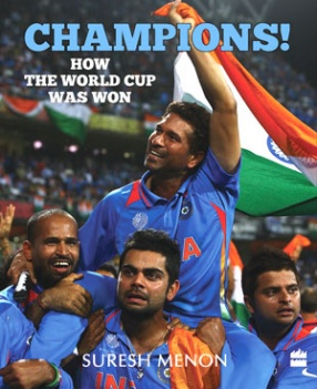 Champions!: How the World Cup was Won