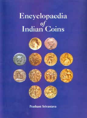 Encyclopedia of Indian Coins (In 2 Volumes)