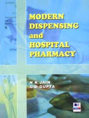 Modern Dispensing and Hospital Pharmacy