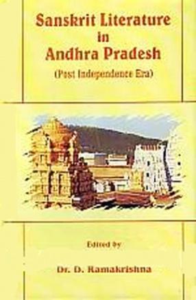 Sanskrit Literature in Andhra Pradesh: Post Independence Era