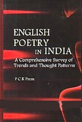 English Poetry in India: A Comprehensive Survey of Trends and Thought Patterns