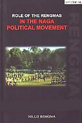 Role of the Rengmas in the Naga Political Movement