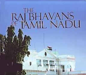 The Raj Bhavans of Tamil Nadu