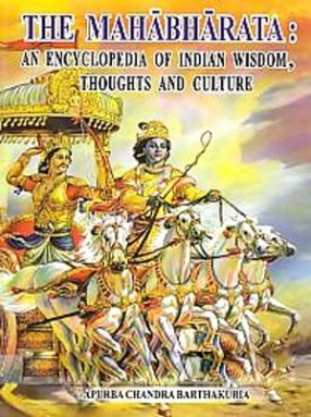 The Mahabharata: An Encyclopedia of Indian Wisdom, Thoughts and Culture