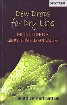 Dew Drops for Dry Lips: Facts of Life for Growth in Human Values