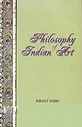 Philosophy of Indian Art