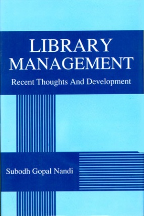 Library Management: Recent Thoughts and Development
