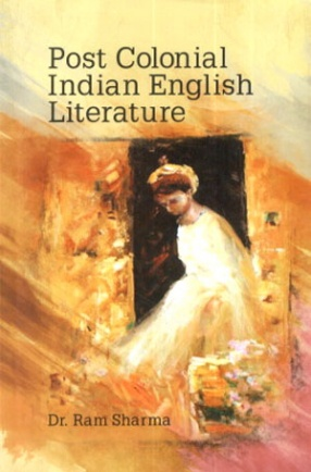Post Colonial Indian English Literature