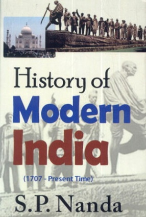 History of Modern India: 1707 - Present Time