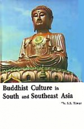 Buddhist Culture in South and Southeast Asia