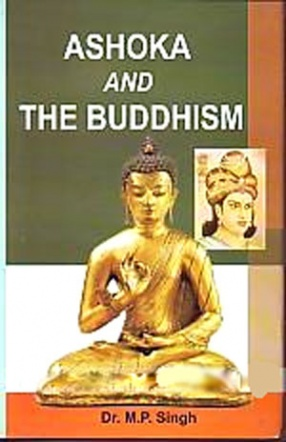 Ashoka and the Buddhism