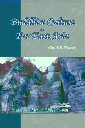 Buddhist Culture in Far East Asia