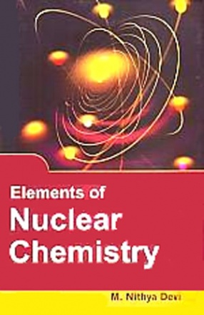Elements of Nuclear Chemistry