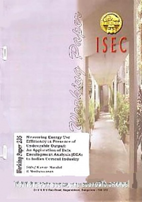 Measuring Energy use Efficiency in Presence of Undesirable Output: An Application of Data Envelopment Analysis (DEA) to Indian Cement Industry