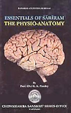 Essentials of Sariram: The Physio-Anatomy