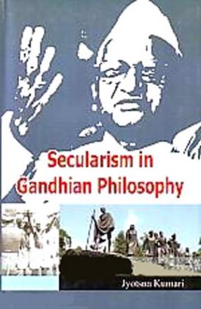Secularism in Gandhian Philosophy