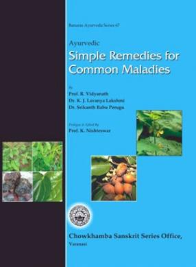 Ayurvedic Simple Remedies For Common Maladies