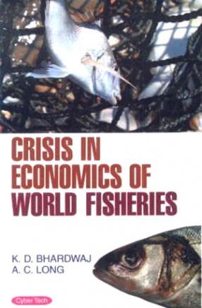 Crisis in Economics of World Fisheries