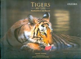 Tigers: My Life Ranthambhore And Beyond