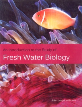 An Introduction to the Study of Fresh Water Biology