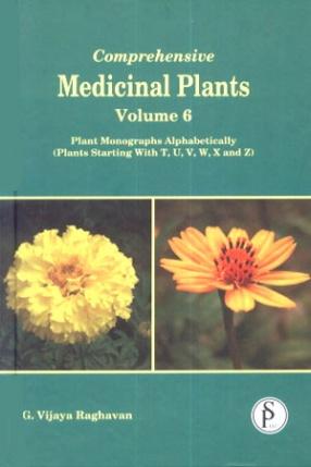 Comprehensive Medicinal Plants: Plant Monographs Alphabetically (In 6 Volumes)