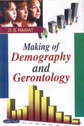 Making of Demography and Gerontology