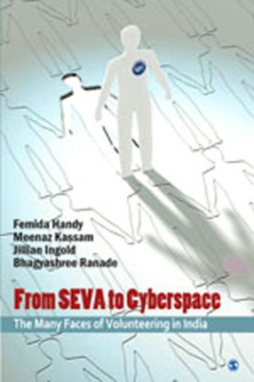From Seva To Cyberspace: The Many Faces of Volunteering in India