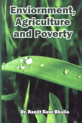 Environment, Agriculture and Poverty
