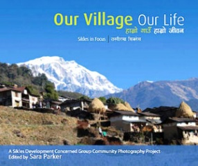 Our Village, Our Life: Sikles in Focus
