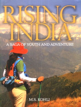 Rising India: A Saga of Youth and Adventure