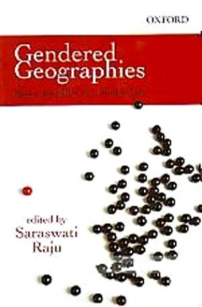 Gendered Geographies: Space and Place in South Asia