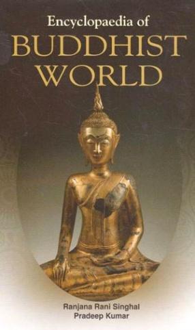 Encyclopaedia of Buddhist World (In 10 Volumes)