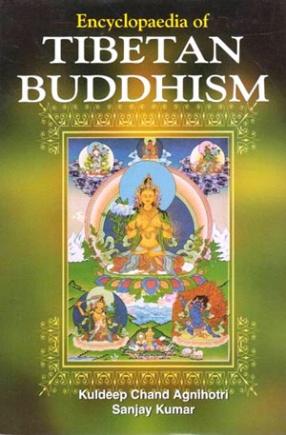 Encyclopaedia of Tibetan Buddhism (In 5 Volumes)
