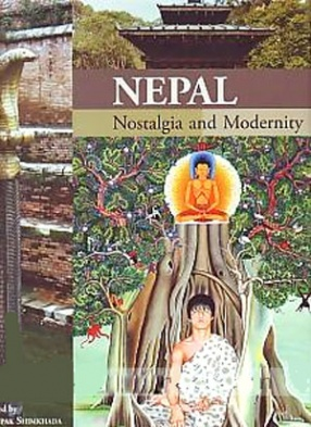 Nepal: Nostalgia and Modernity