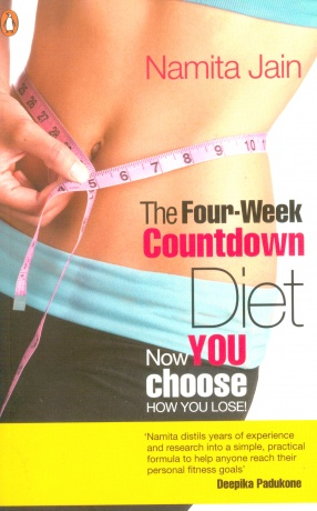 The Four-Week Countdown Diet: Now You Choose, How You Lose