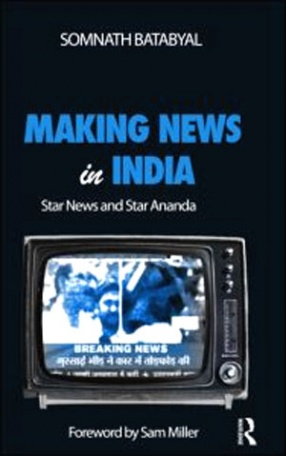 Making News in India: Star News and Star Ananda