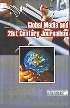Global Media and 21st Century Journalism