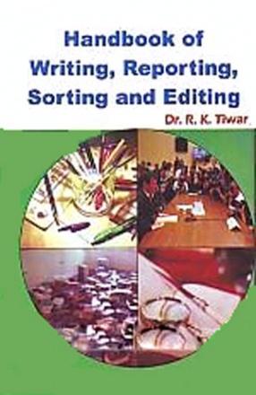 Handbook of Writing, Reporting, Sorting and Editing
