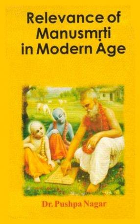 Relevance of Manusmriti in Modern Age
