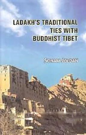 Ladakh's Traditional Ties with Buddhist Tibet