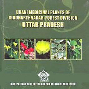 Unani Medicinal Plants of Siddharthnagar Forest Division: Uttar Pradesh