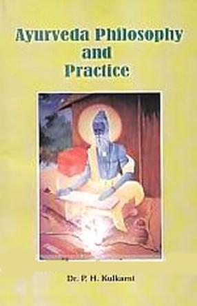 Ayurveda Philosophy and Practice
