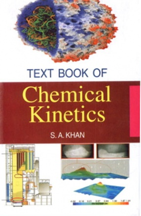 Text Book of Chemical Kinetics