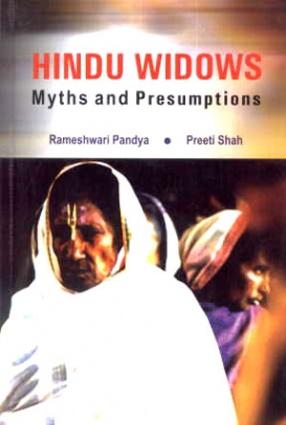 Hindu Widows: Myths and Presumptions